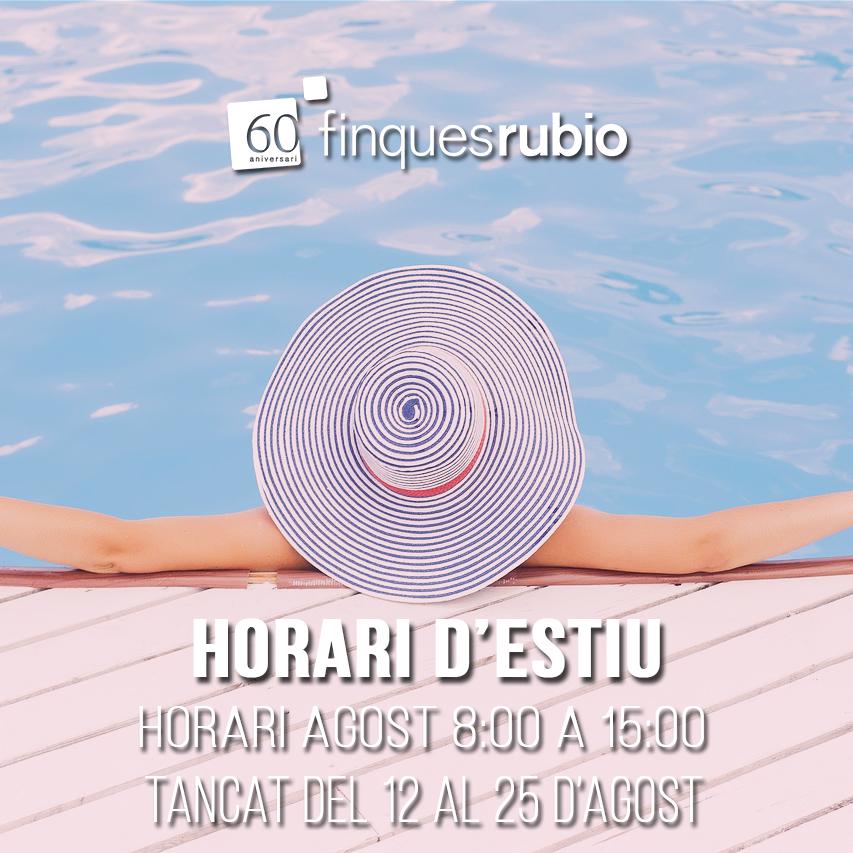 Horario de agosto - Finques Rubio